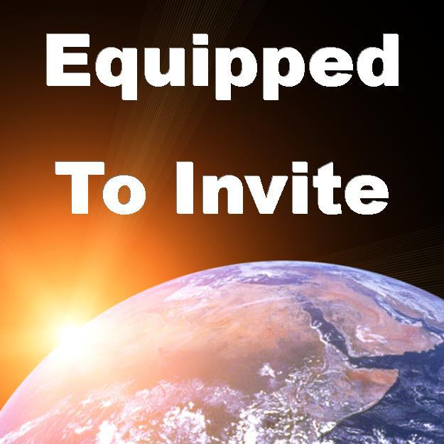 Equipped To Invite