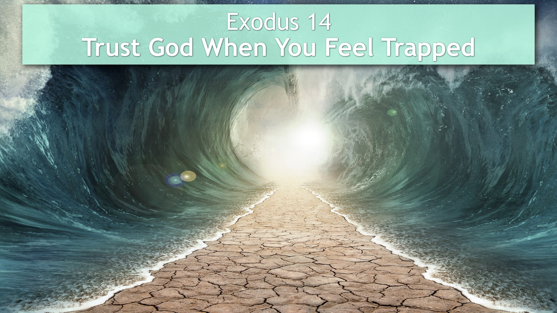 Exodus 14, Trust God When You Feel Trapped