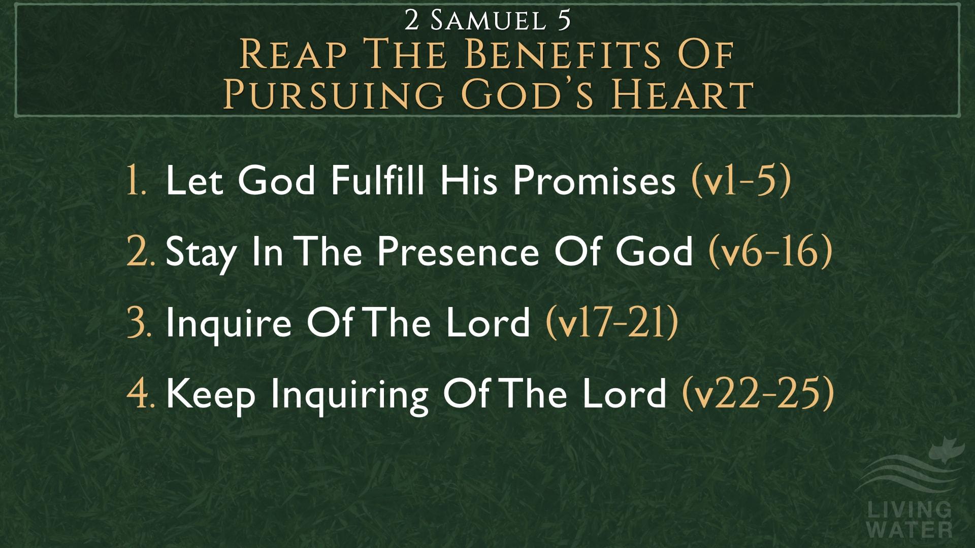 2 Samuel 5, Reap The Benefits Of Pursuing God's Heart