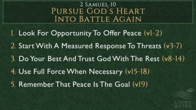2 Samuel 10, Pursue God's Heart Into Battle Again