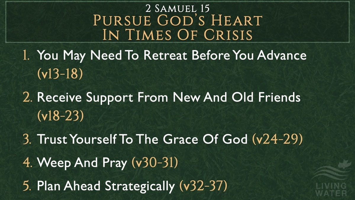 2 Samuel 15, Pursue God's Heart In Times Of Crisis