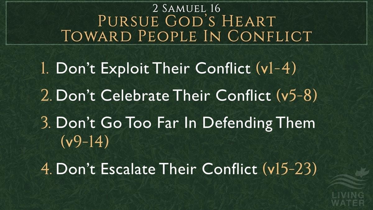 2 Samuel 16, Pursue God's Heart Toward People In Conflict