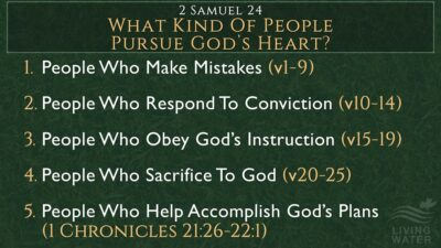 2 Samuel 24, What Kind Of People Pursue God's Heart?