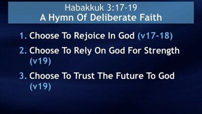 Habakkuk 3:17-19, A Hymn Of Deliberate Faith