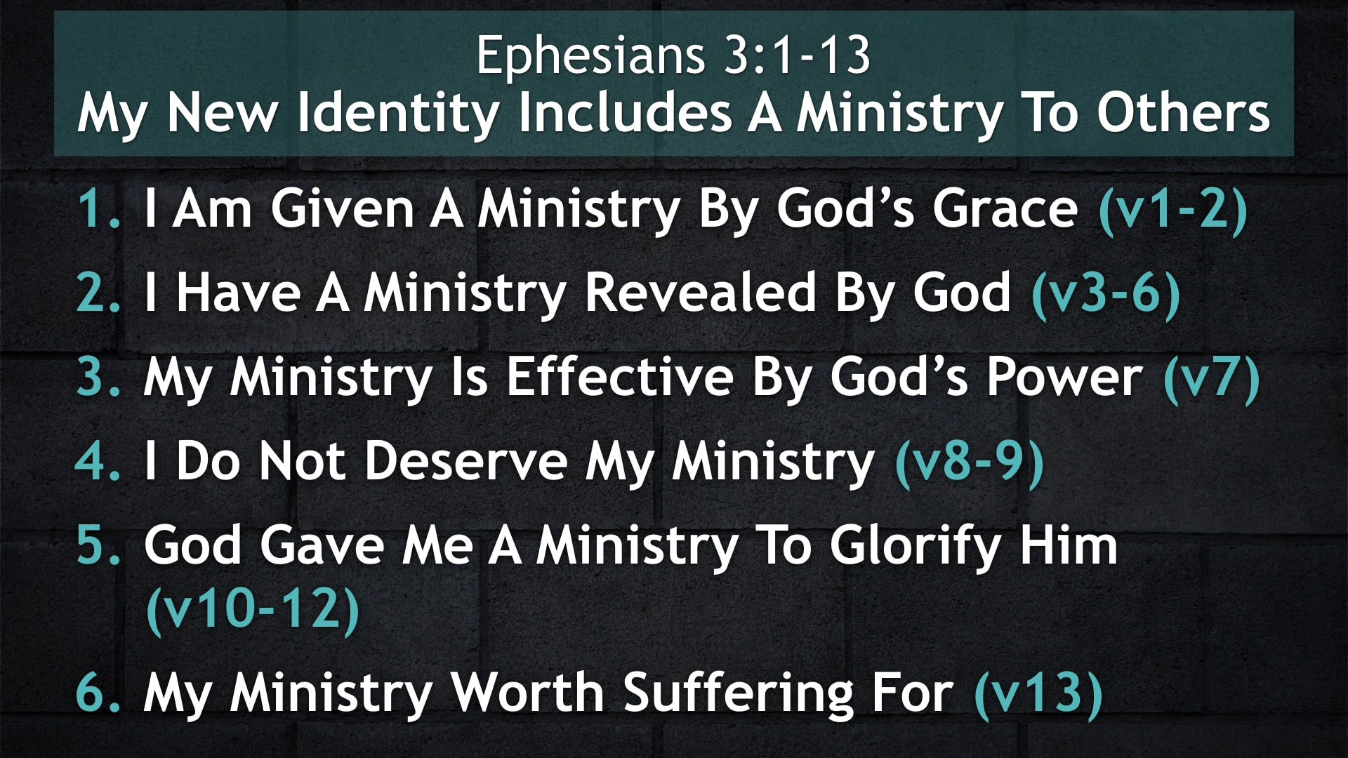Ephesians 3:1-13, My New Identity Includes A Ministry To Others