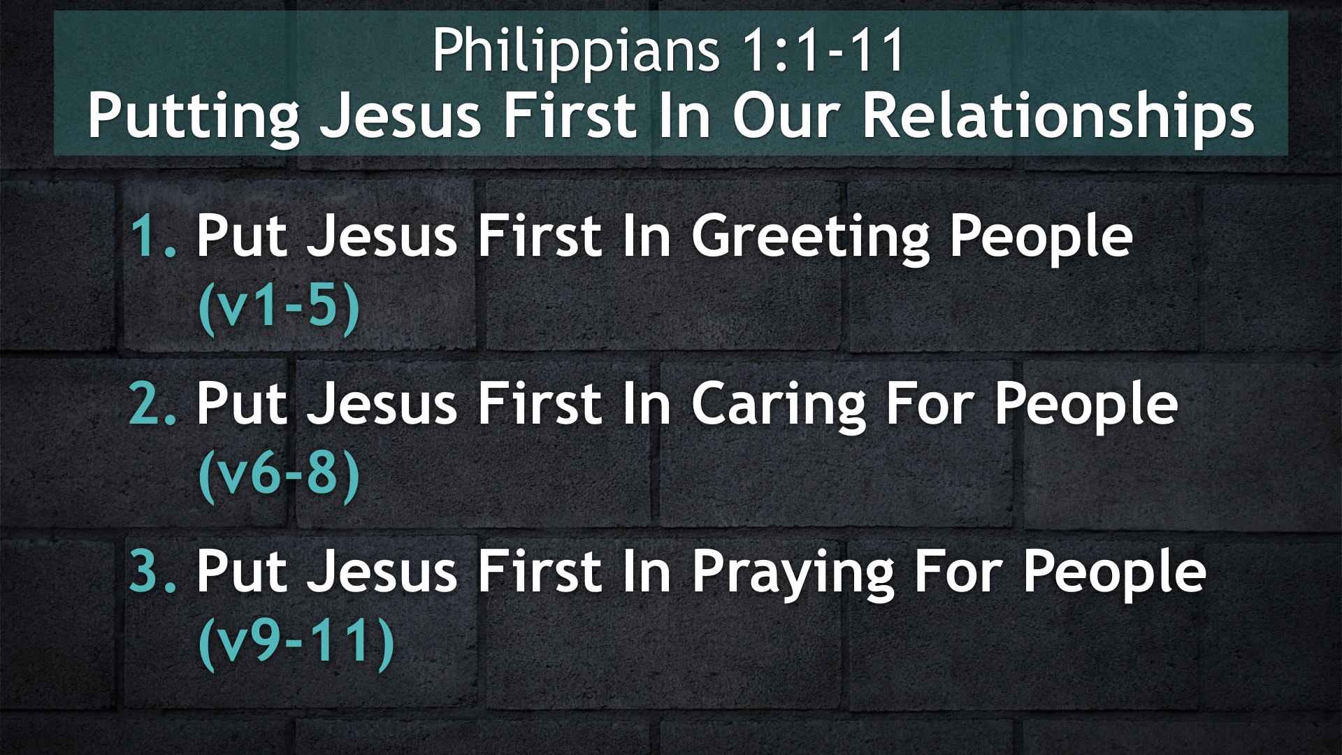 Philippians 1:1-11, Putting Jesus First In Our Relationships