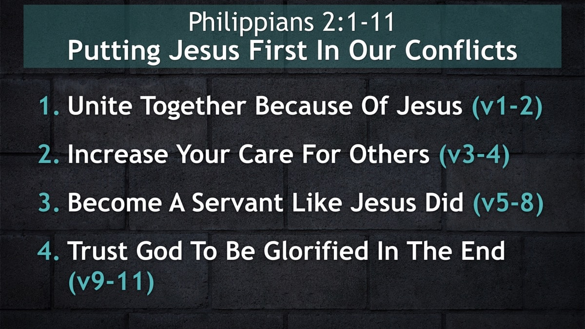 Philippians 2:1-11, Putting Jesus First In Our Conflicts