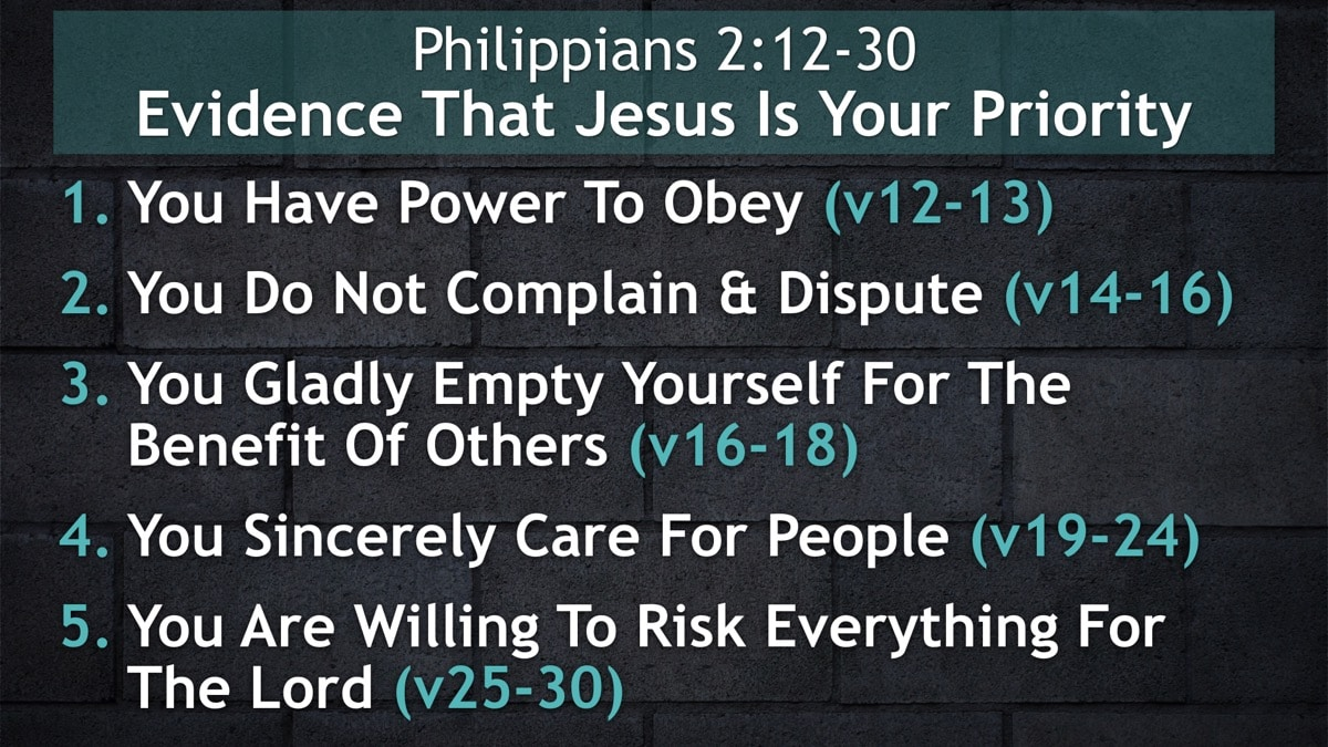 Philippians 2:12-30, Evidence That Jesus Is Your Priority