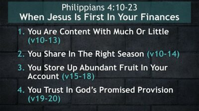 Philippians 4, When Jesus Is First In Your Finances