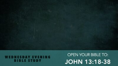 John 13, Final Lessons From Jesus