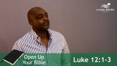 Luke 12 with Russell Burrell