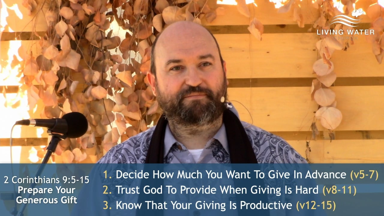 2 Corinthians 9:5-15, Prepare Your Generous Gift