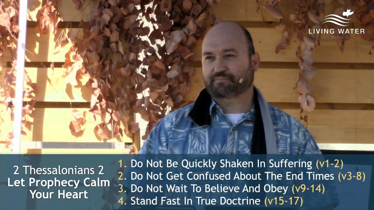 2 Thessalonians 2, Let Prophecy Calm Your Heart