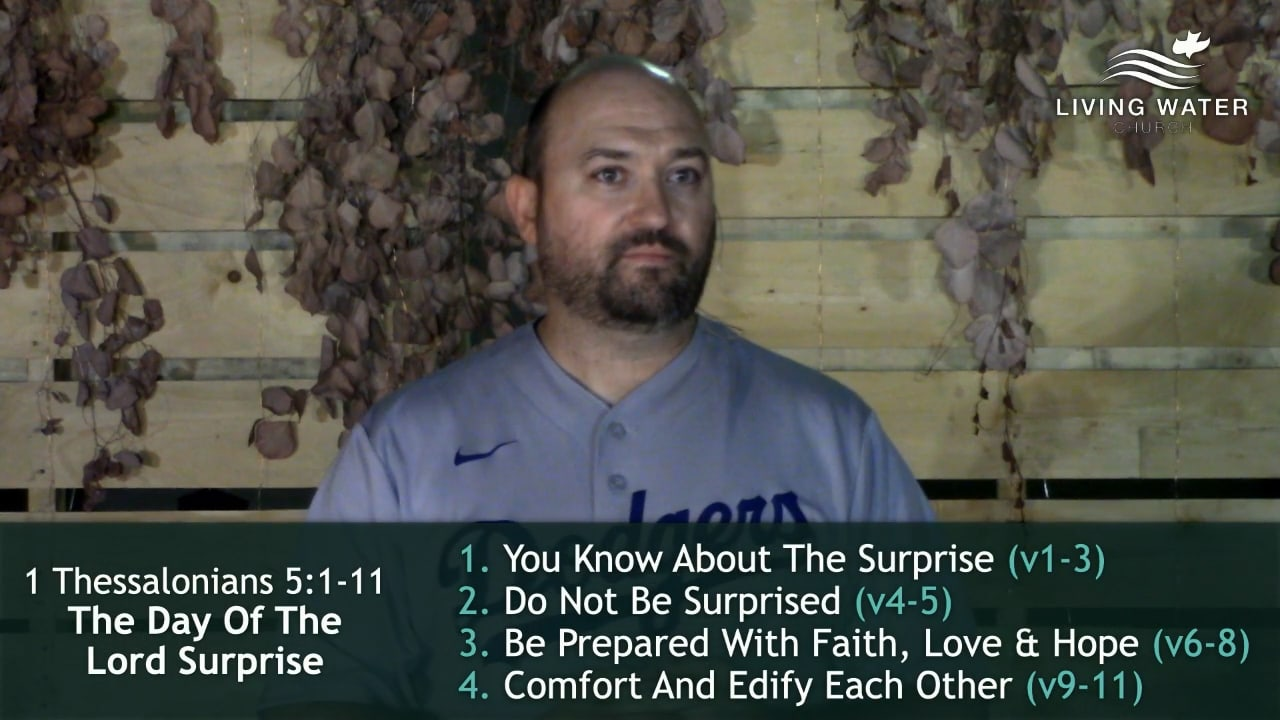 1 Thessalonians 5, The Day Of The Lord Surprise