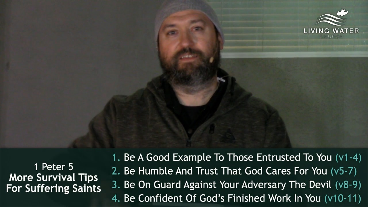 1 Peter 5, More Survival Tips For Suffering Saints