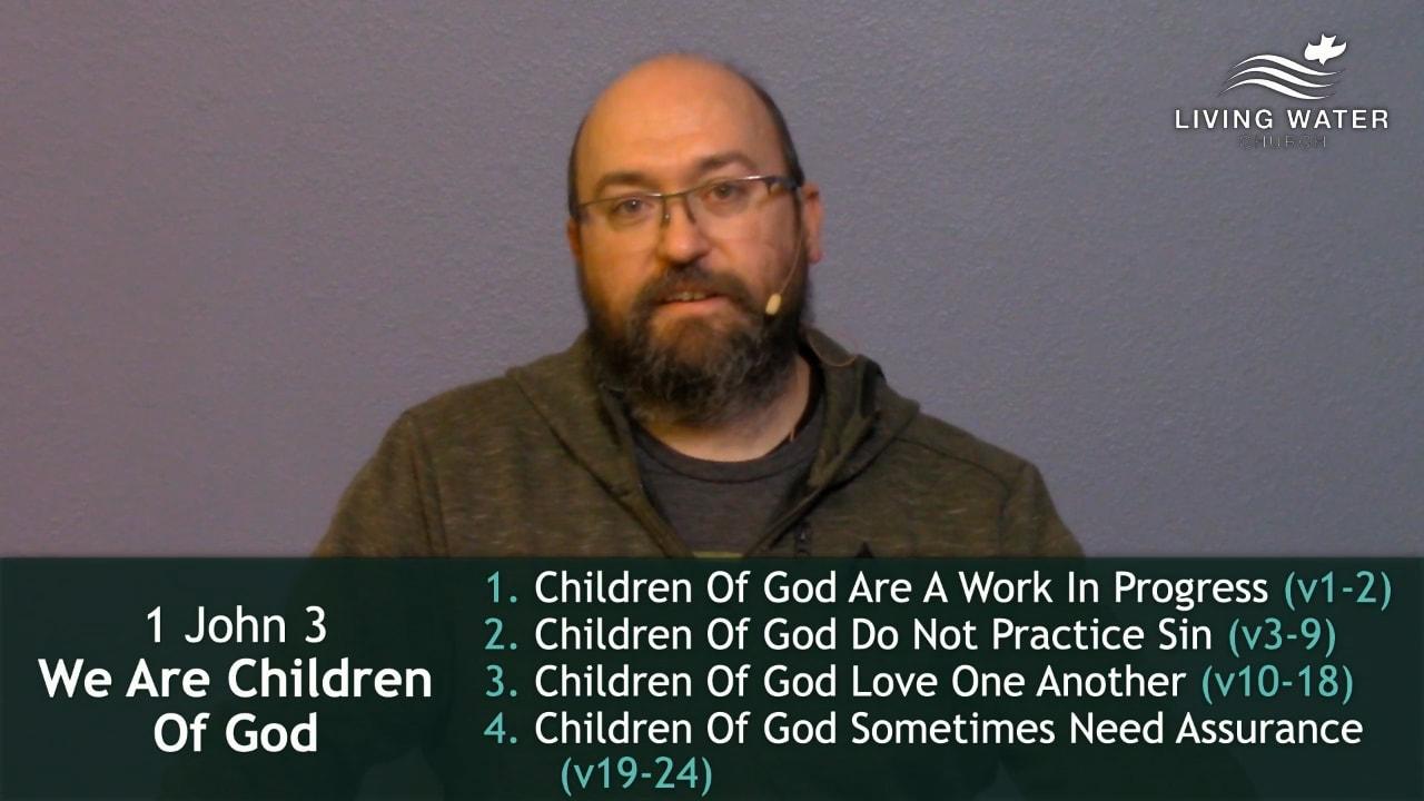 1 John 3, We Are Children Of God