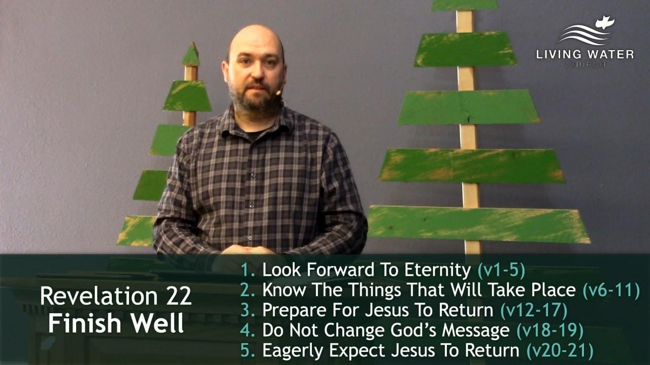 Revelation 22, Finish Well