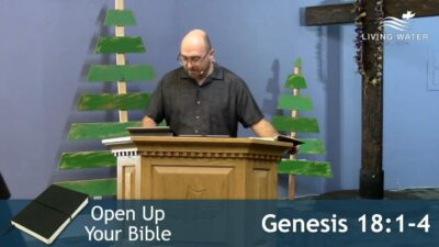 Genesis 18, God Wants To Be Your Friend