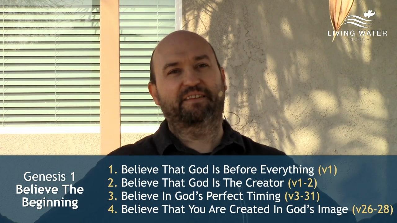 Genesis 1, Believe The Beginning