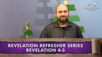 Revelation 4-5, Revelation Refresher Series Part 2
