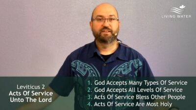 Leviticus 2, Acts Of Service Unto The Lord
