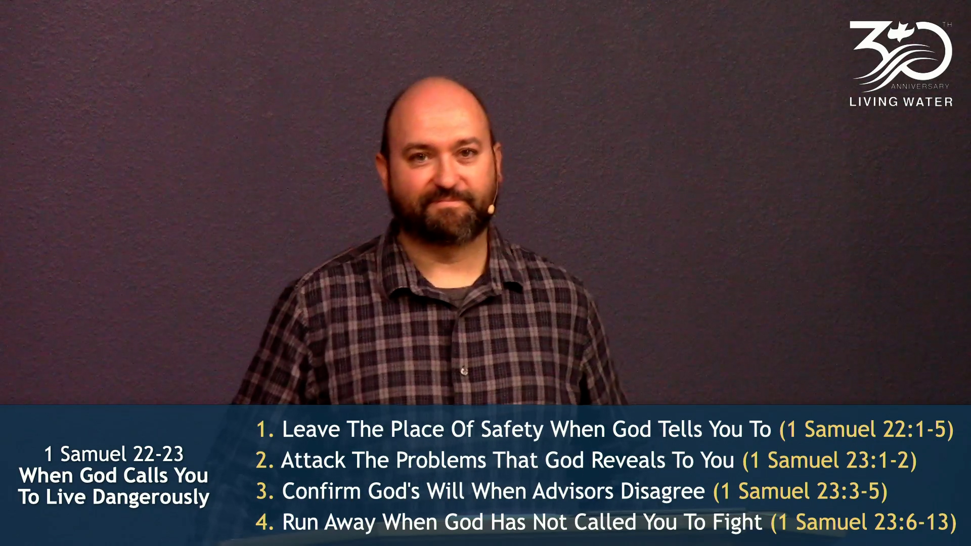 1 Samuel 22-23, When God Calls You To Live Dangerously